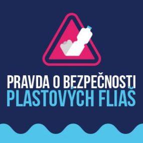 Pravda o bezpečnosti plastových fliaš