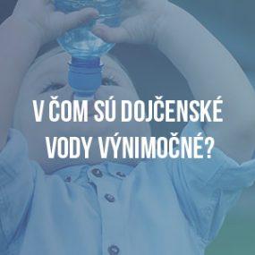 V čom sú dojčenské vody výnimočné?